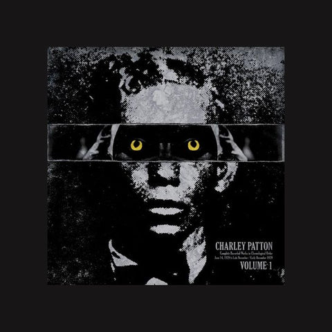 Charley Patton - Volume 1: Complete Recordings