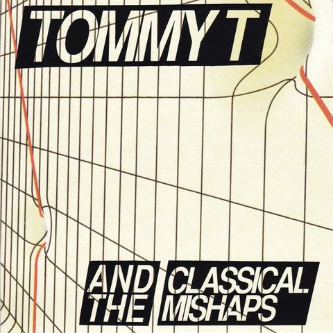 Tommy T and the Classical Mishaps - I Hate Tommy T