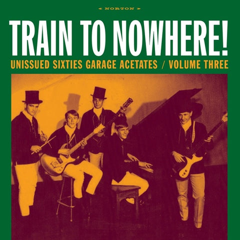 V/A - Train To Nowhere: Unissued Sixties Garage Acetates Vol. 3