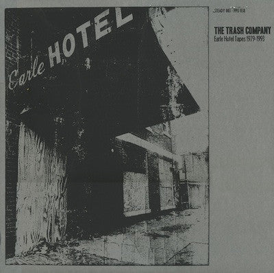 Trash Company - Earle Hotel Tapes