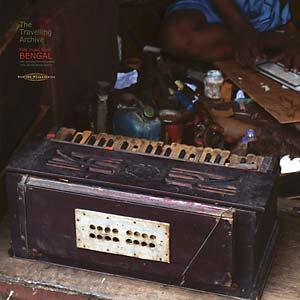 Various Artists - Traveling Archive: Folk Music From Bengal