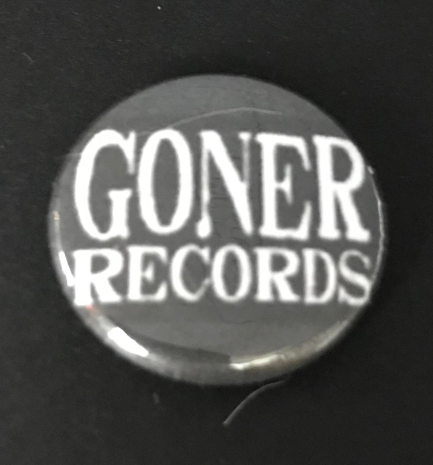 "Goner: 1"" Button"