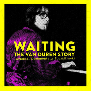 Van Duren ‎- Waiting: The Van Duren Story (Original Documentary Soundtrack)
