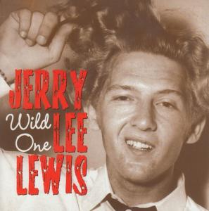 Jerry Lee Lewis - Wild One/High School Confidential