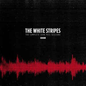 White Stripes - Complete John Peel Sessions
