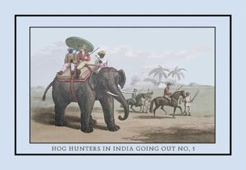 Hog Hunters in India Going Out, No. 1 20x30 poster