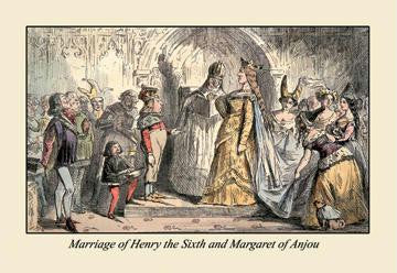 Marriage of Henry the Sixth And Margaret of Anjou 20x30 poster