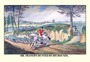 Mr. Muster's Hunted by his Hounds 20x30 poster