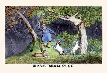 Hunting the Marten-Cat 20x30 poster