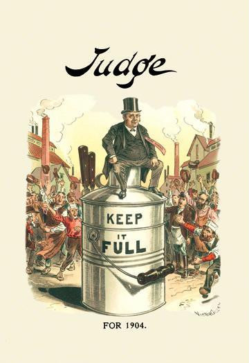 Judge: Keep It Full for 1904 20x30 poster