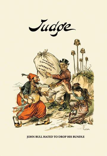 Judge: John Bull Hated to Drop His Bundle 20x30 poster
