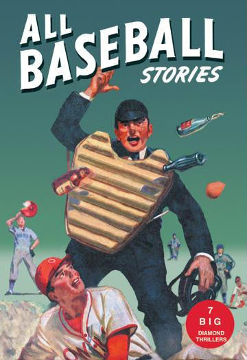 All Baseball Stories: Seven Big Diamond Thrillers 20x30 poster
