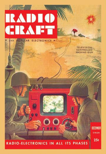Radio Craft: Television-Controlled Machine Gun 12x18 Giclee on canvas