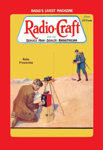 Radio Craft: Radio Prospecting 12x18 Giclee on canvas