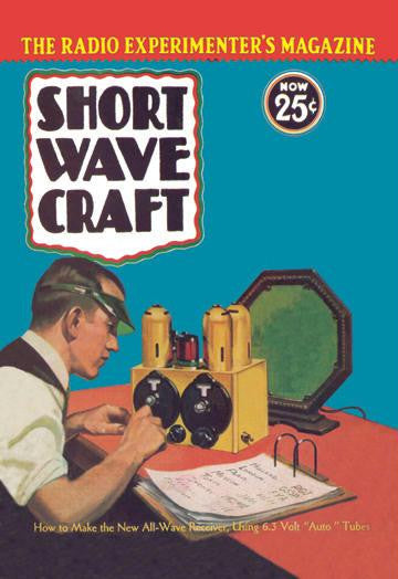 Short Wave Craft: How to Make the New All-Wave Receiver 12x18 Giclee on canvas