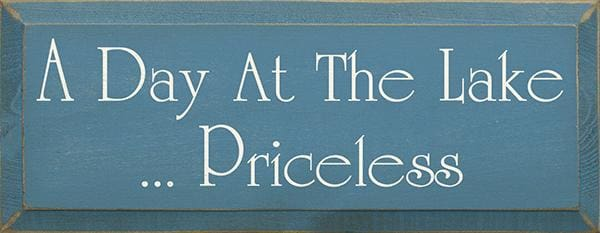 A Day At The Lake...priceless (Small) - Wood Signs