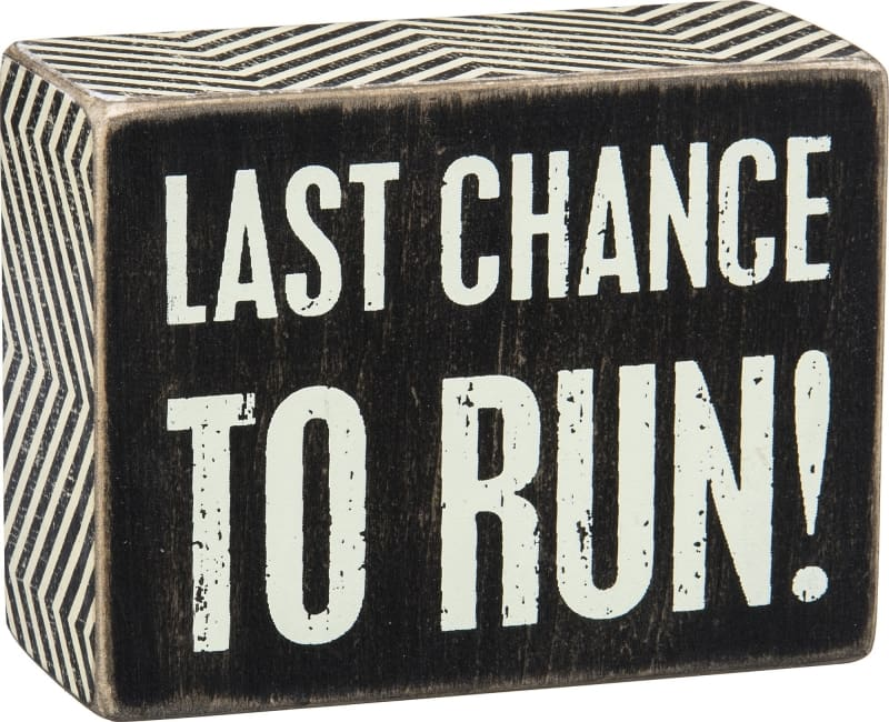 Box Sign - Last Chance - Wood Sign