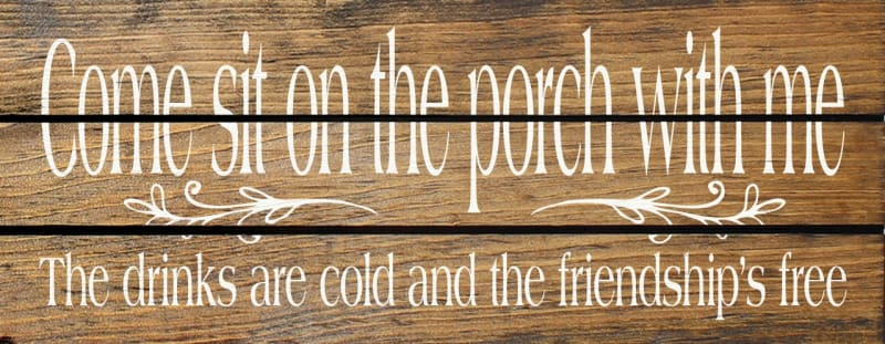 Come Sit On The Porch With Me... - (Grooved) (7X18) - 7X18 - Wood Signs