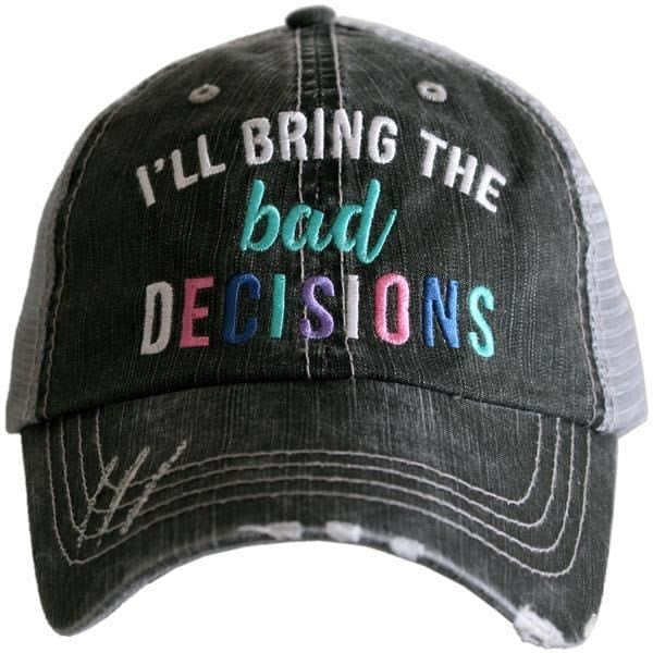 Ill Bring The Bad Decisions Hat - Gray - Hats