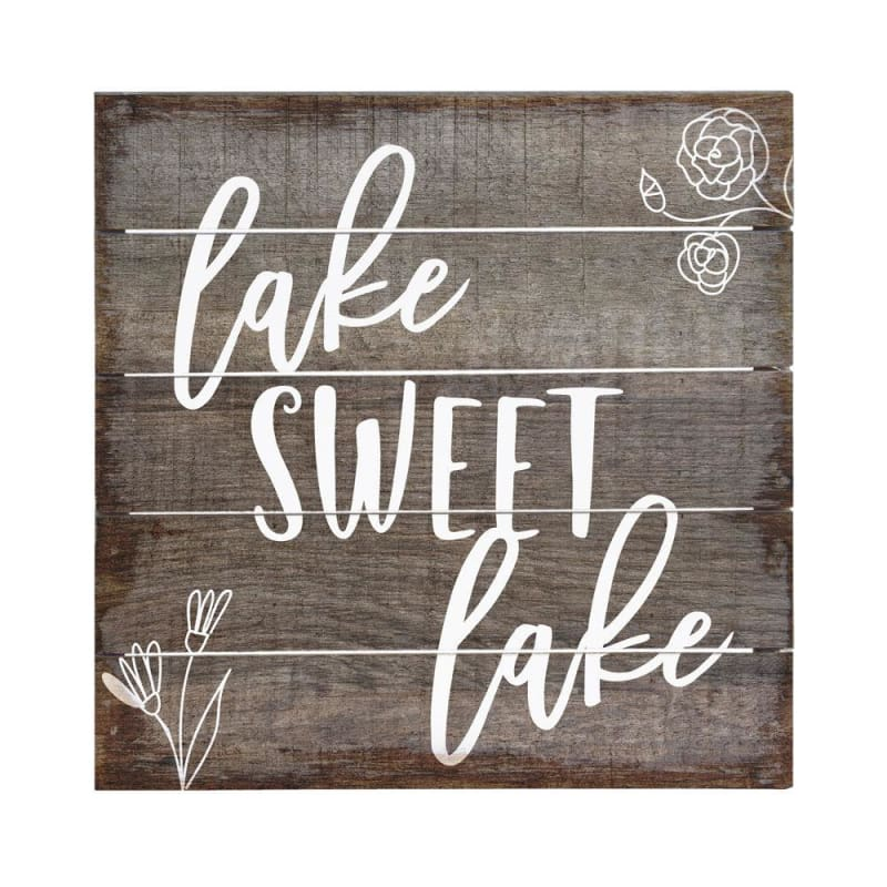 Lake Sweet Lake Wood Sign - 6X6 - Wood Signs