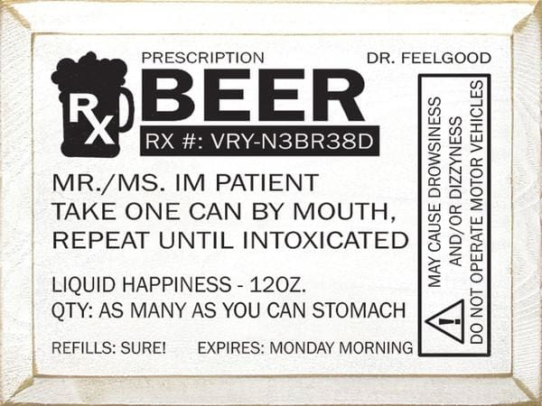 Perscription: Beer Rx: Vry-N3Br38D - Dr. Feelgood - Wood Sign