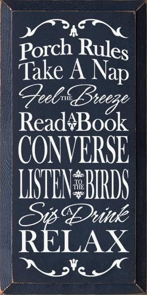 Porch Rules - Take A Nap. Feel The Breeze. Read A Book... - Porch Rules - Take A Nap. Feel The Breeze. Read A Book... (9X18) - Wood Signs