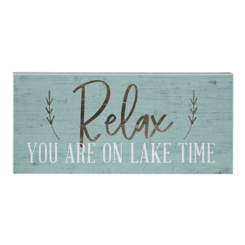Relax You Are On Lake Time Wood Sign - Default - Wood Signs