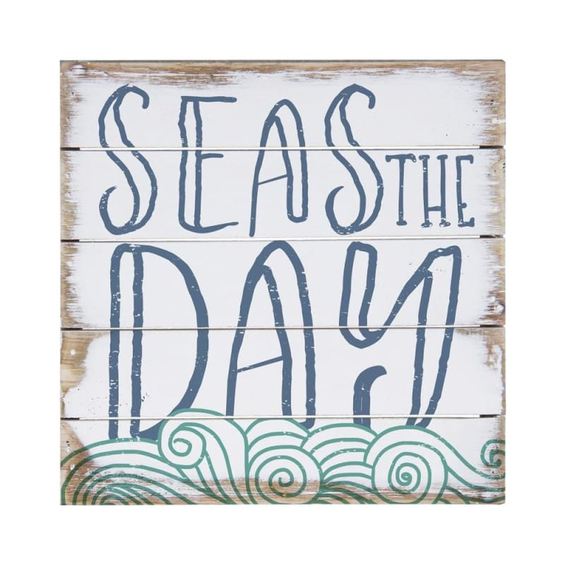 Seas The Day Wood Sign - 6X6 - Wood Signs