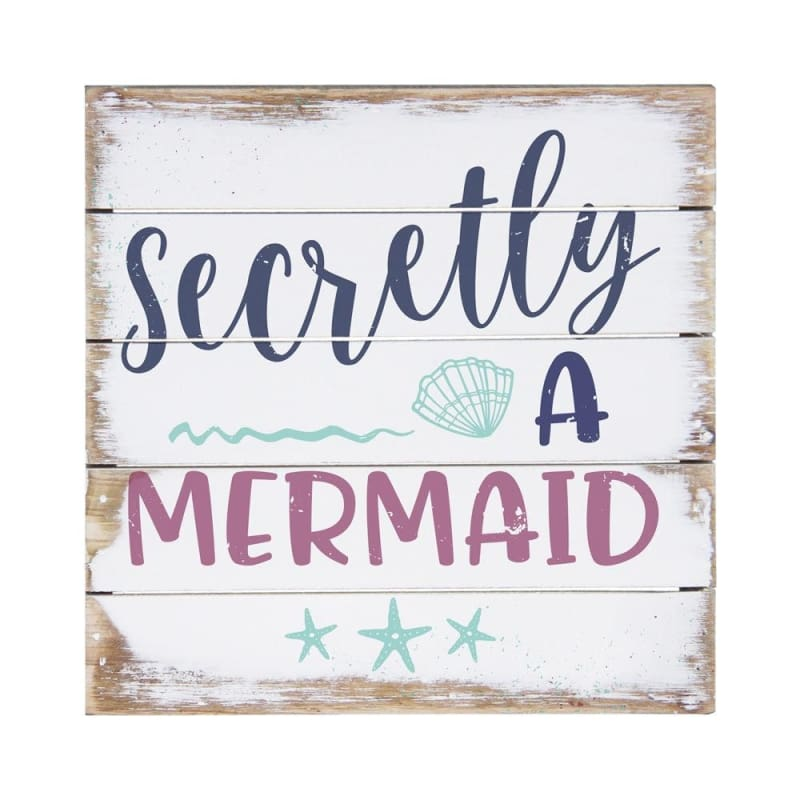 Secretly A Mermaid - 8X8 - Wood Signs