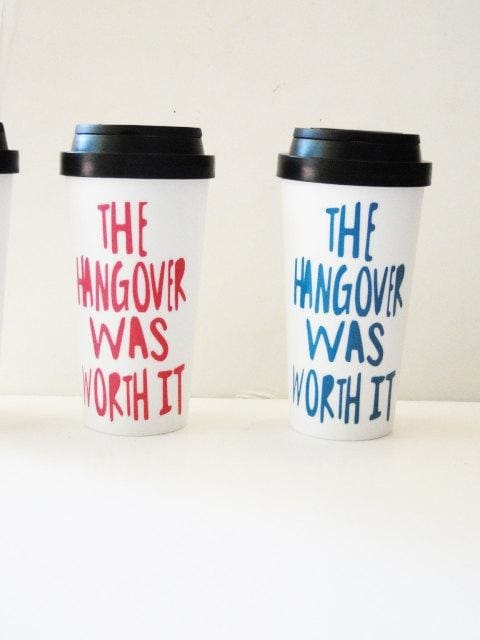 The Golden Type - The Hangover Was Worth It Coffee Travel Mug