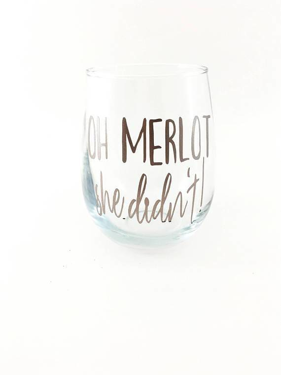 The Golden Type - Oh Merlot She Didnt Stemless Wine Glass