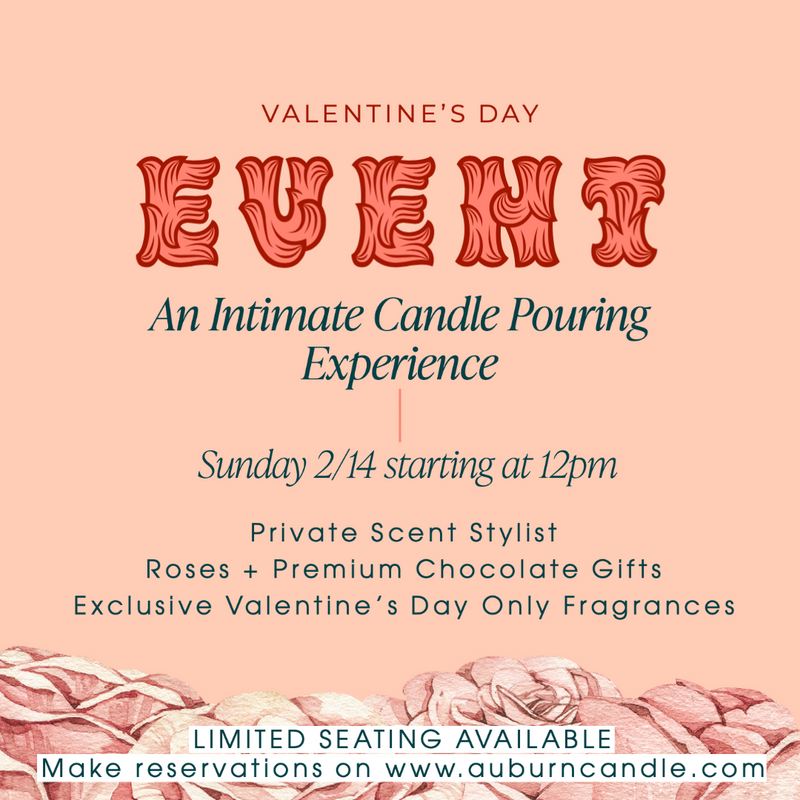 Valentine's Day Event - Auburn Candle Company