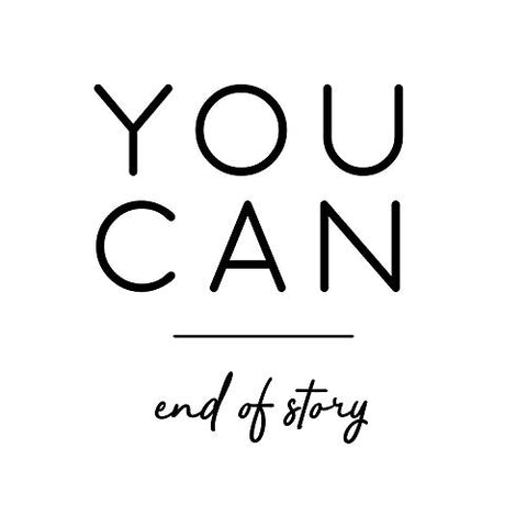 "Vinyl Wall Art Decal - You Can End of Story - 25"" x 22"" - Motivational Positive Quotes for Home Bedroom Apartment Office Workplace Living Room Business Decor (Black)"