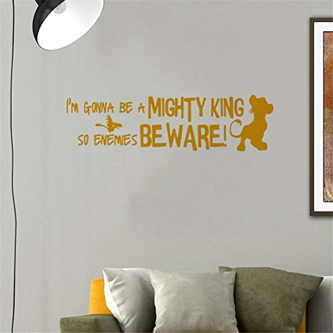 Lion King Wall Decal - Cartoon Simba Wall Art Sticker - I'm Gonna Be a Mighty King So Enemies Beware - Playroom Nursery Mural Decor