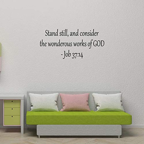 Empresal Wall Decal Quote Job 37:14 Stand Still and Consider The Wonderous Works of God Bible Verse Sticker
