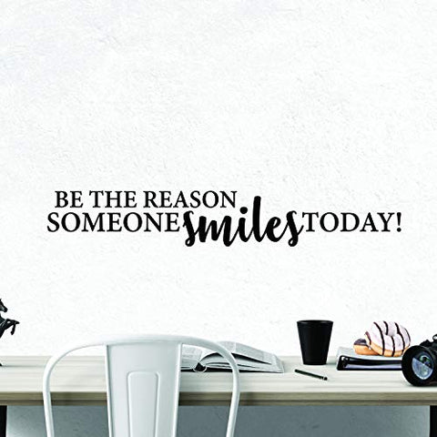 Be The Reason Someone Smiles Today - Inspirational Wall Decal Motivational Wall Art Quote Positive Home Office School Classroom Decor Vinyl Decoration Encouragement Gift 36x5 Inches