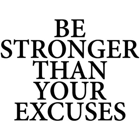 Be Stronger Than Your Excuses Wall Decal Inspirational Wall Decal Motivational Office Decor Quote Inspired Motivated Positive Wall Art Vinyl Gym Sticker School Classroom Decor