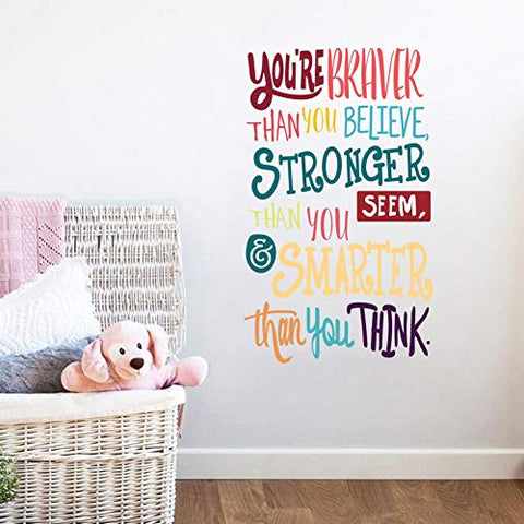 You're Braver Than You Believe,Stronger Than You Seem,Smarter Than You Think, Positive Quote Sticker for Classroom Kids Decoration
