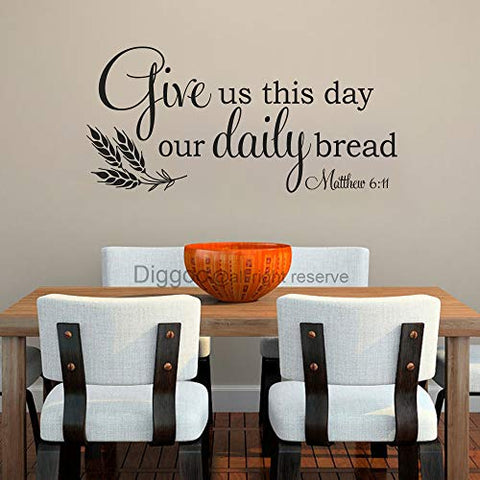 "Bible Verse Wall Decal Christian Wall Quote Give Us This Day Our Daily Bread Matthew 6 11 Kitchen Wall Decor (Black,14"" h x 30"" w)"