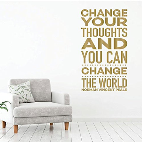 Change Your Thoughts - Motivational Wall Decal - Norman Vincent Pale - Vinyl Art for Home, Bedroom or Living Room Decor