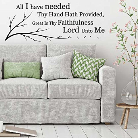 All I Have Needed Thy Hand Hath PROVIDED, Great is Thy Faithfulness Vinyl Lettering Wall Decal Sticker (29in widex 11.4in Tall, Black)