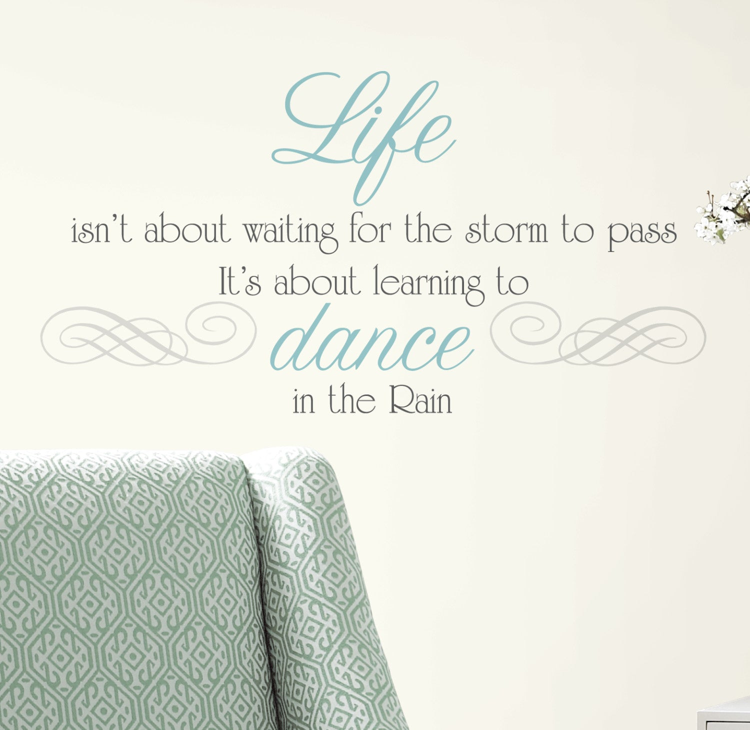Dance In The Rain Quote | Dance In The Rain Quote Peel Stick Wall Decals Walldecals Com