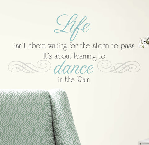 Dance in the Rain Quote Peel & Stick Wall Decals image