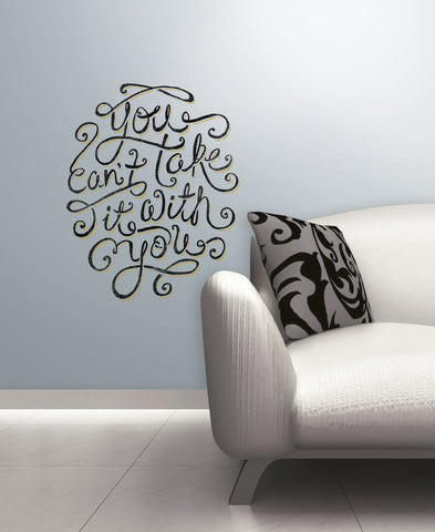 55 Hiu0027s   You Canu0027t Take It With You Peel U0026 Stick Giant Wall Decals