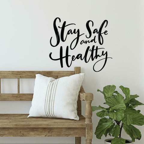 STAY SAFE AND HEALTHY PEEL AND STICK WALL DECALS