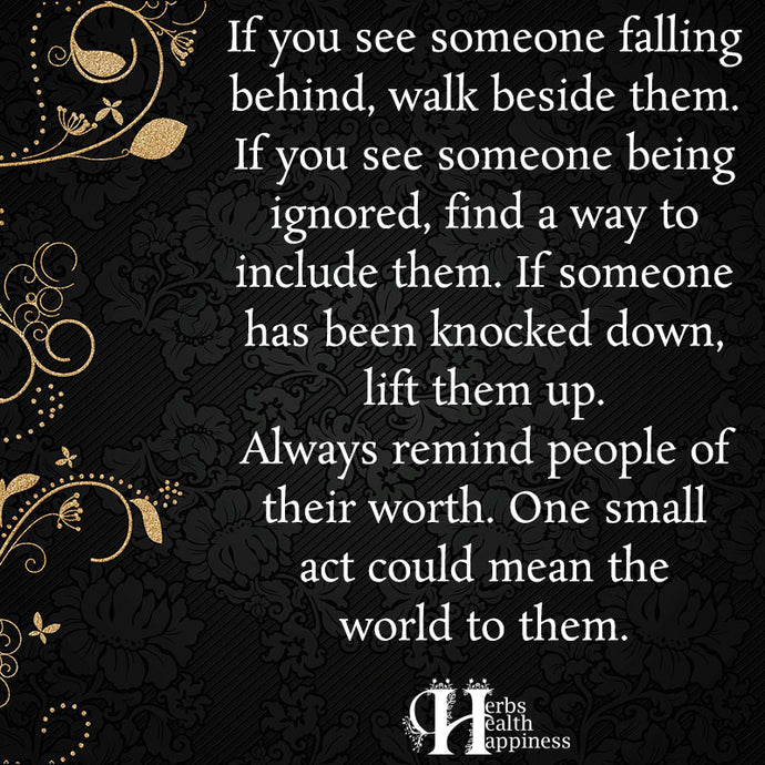 If You See Someone Falling Behind