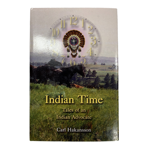 Indian Time: Tales of an Indian Advocate