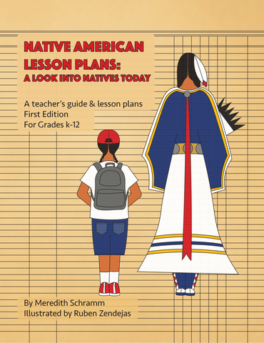 Native American Lesson Plans:  A look into Natives Today by: DreamStarter Teacher Meredith Schramm