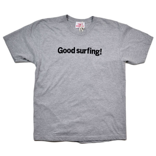 Battenwear – Good Surfing T-Shirt – Heather Grey