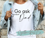 Go Ask Your Dad - HOSTESS PICK